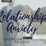 Relationship Anxiety Podcast