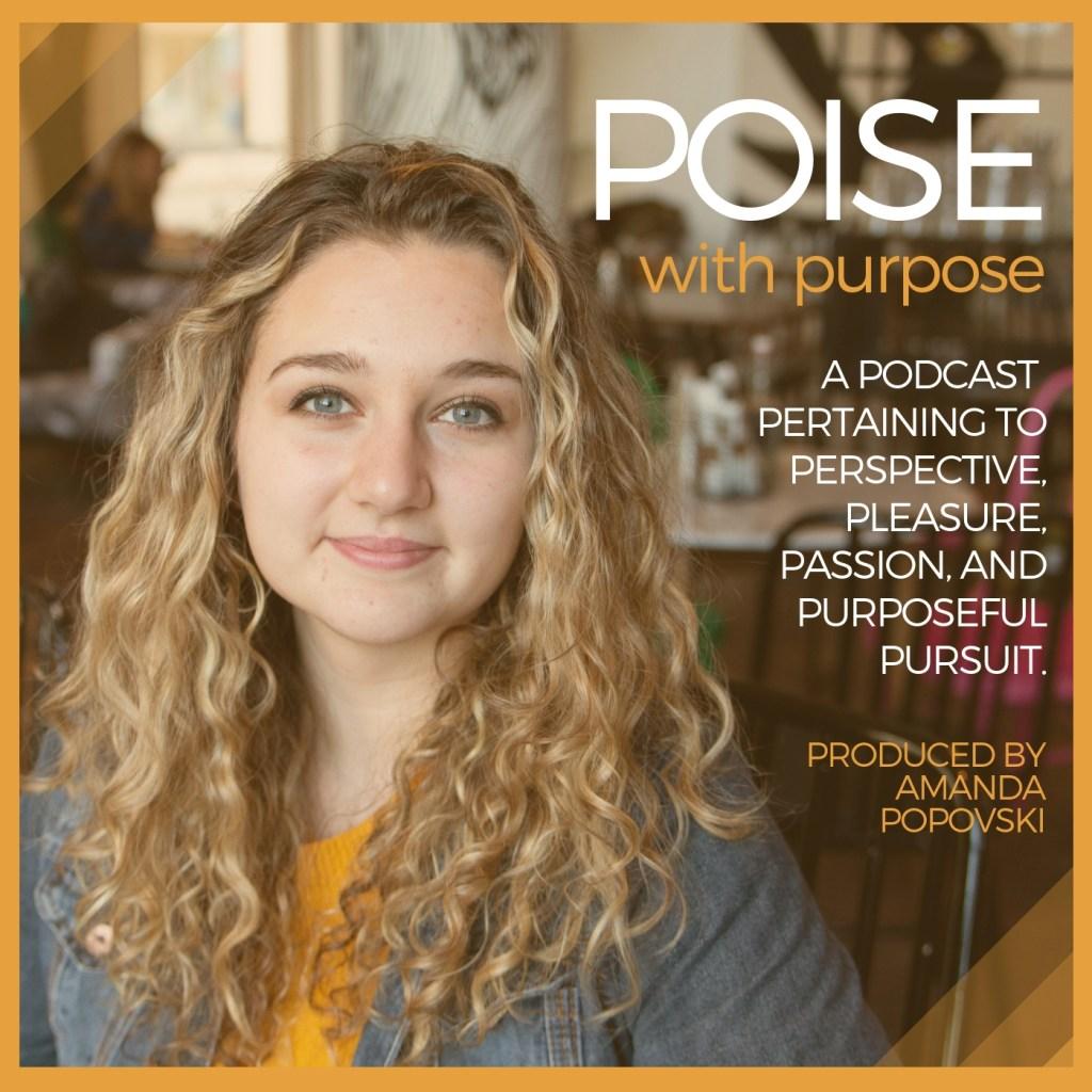 4 // Purposeful pursuit: Pillars of Poise mini-series!
