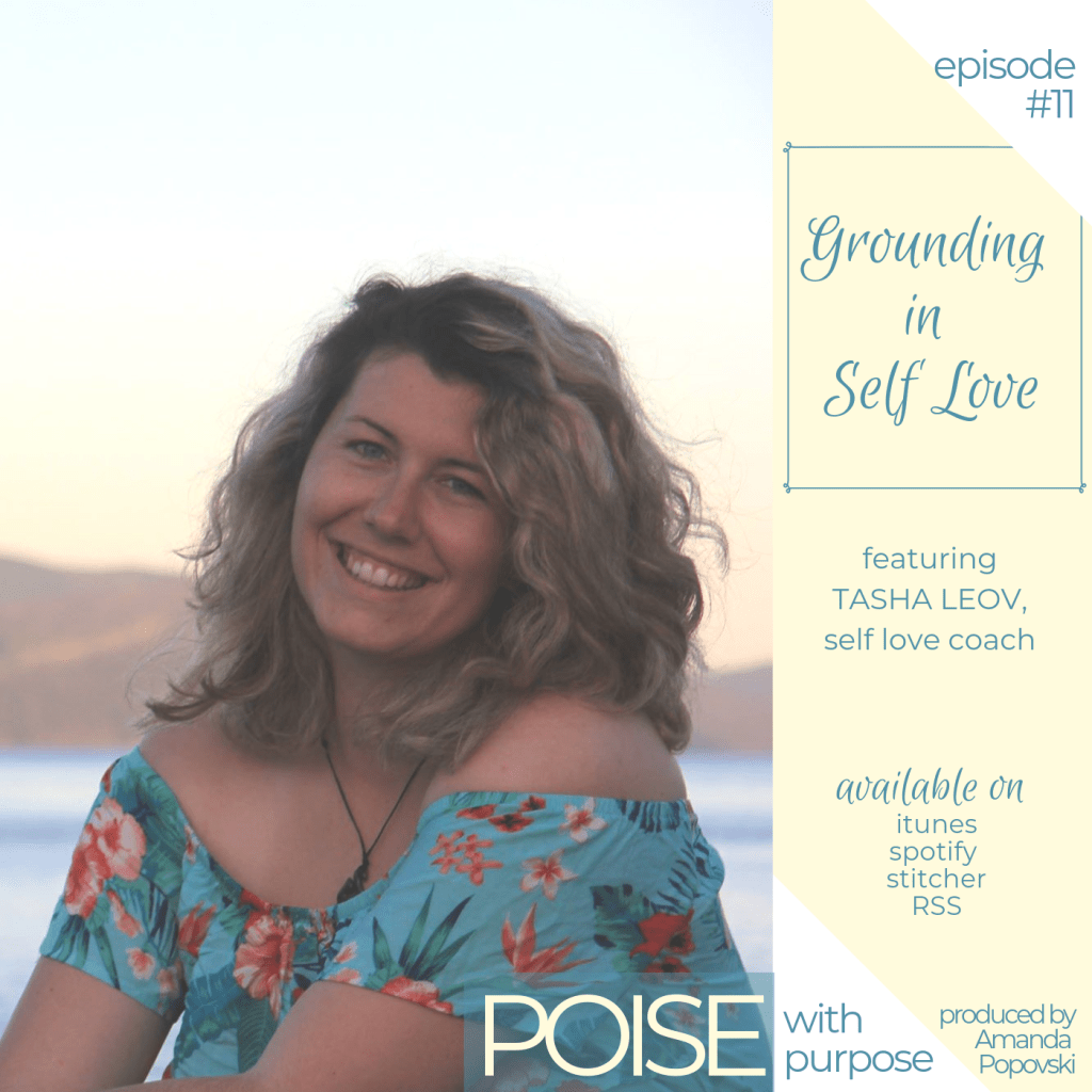 11 // Grounding in self love with Tasha Leov