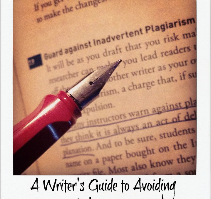 A Writer's Guide to Avoiding Plagiarism