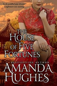 Interview With Amanda Hughes, Author of The House of Five Fortunes