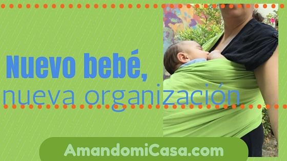 Nuevo bebé, nueva organización