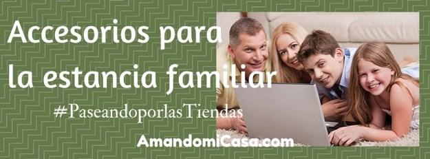 Accesorios para La mejor estancia familiar