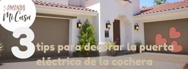 3-tips-para-decorar-la-puerta-eléctrica-de-la-cochera