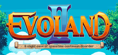 Evoland II: What Genre Even Is This?