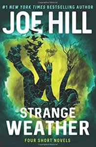 Strange Weather by Joe Hill book cover