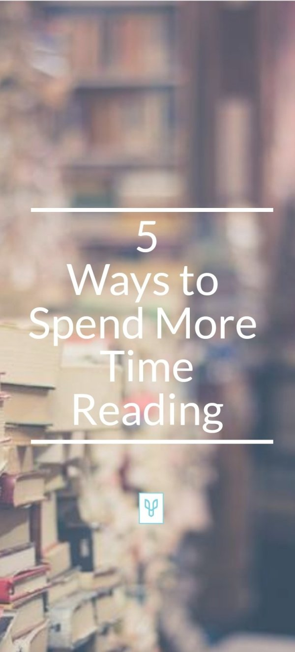 5 ways to spend more time reading