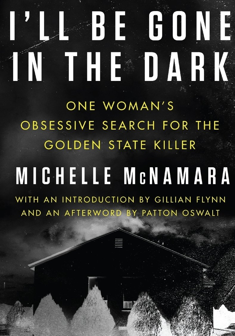 I'll Be Gone in the Dark book cover