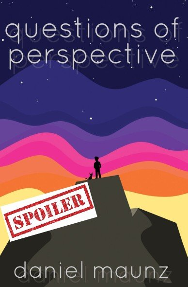 questions of perspective summary and spoilers
