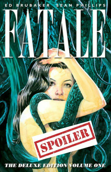 ed brubaker fatale summary and spoilers