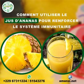 Comment utiliser le jus d'ananas pour renforcer le système immunitaire