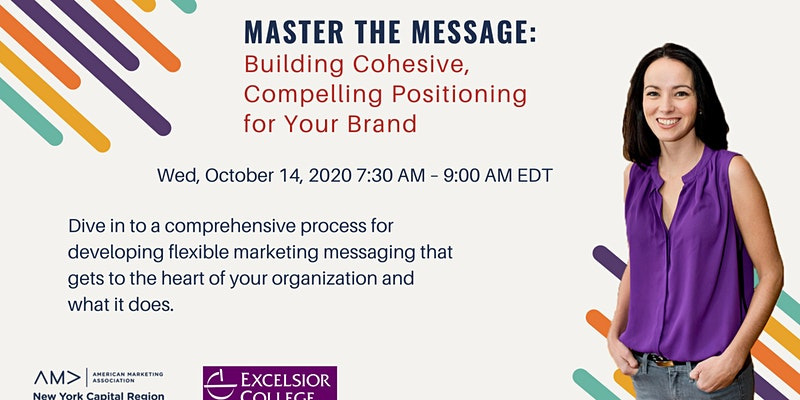 https://www.eventbrite.com/e/master-the-messagebuilding-cohesive-compelling-positioning-for-your-brand-tickets-106422657032