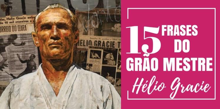 frase helio gracie