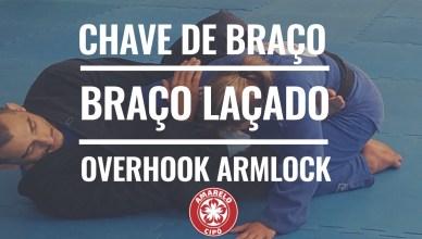 Aprenda a fazer o OVERHOOK ARMLOCK