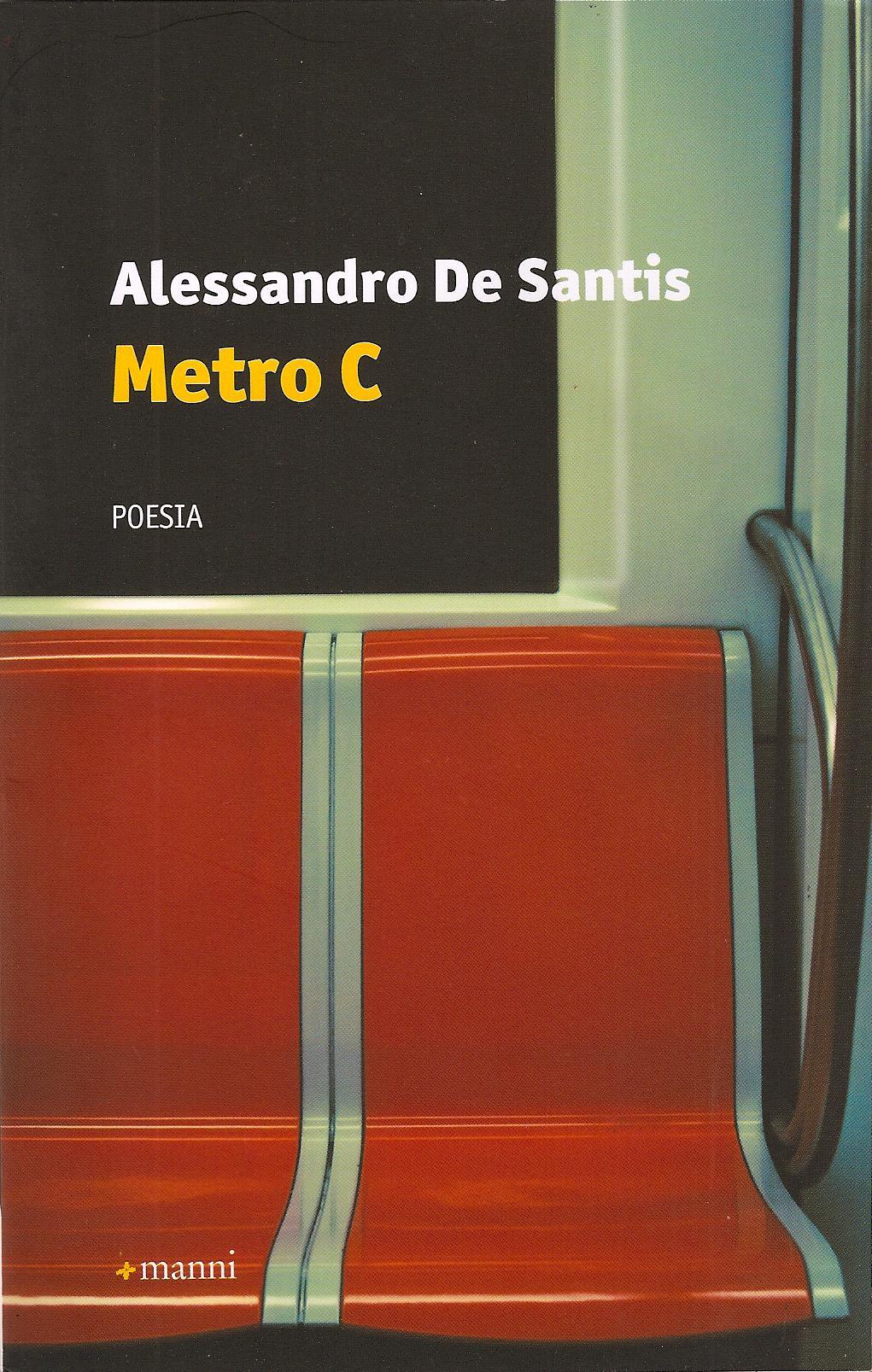 Alessandro De Santis, Metro C, Manni 2013