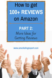 Get Reviews on Amazon AME Blog Post Part 2