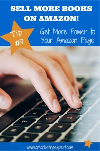 Sell More Books on Amazon Tip 9 Get More Power to Your Amazon Page