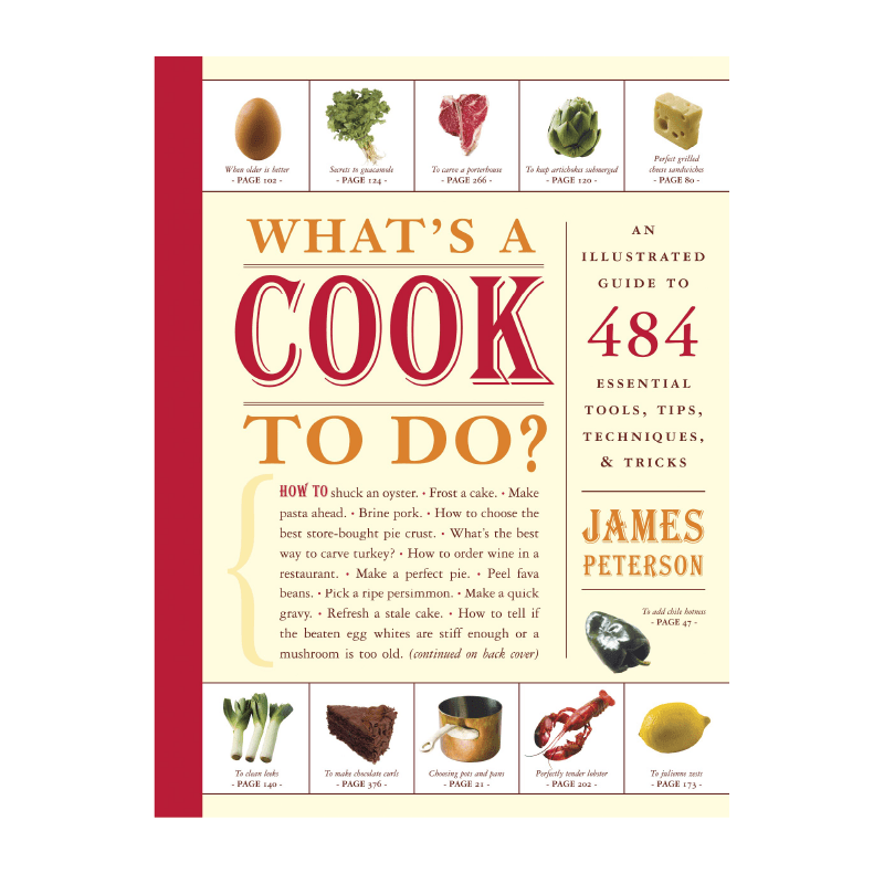 What's A Cook To Do by James Peterson