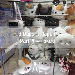 9 Days in Japan: Part 4 – Tokyo