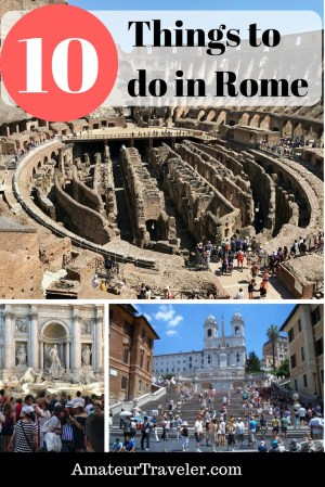 Top 10 Things to Do When in Rome, Italy