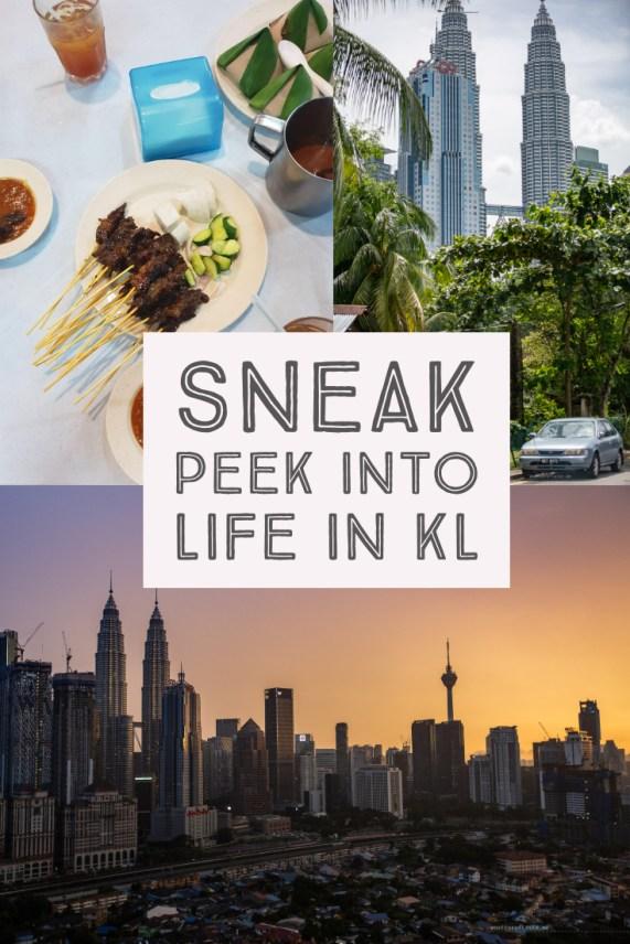 Sneak peek into life in Kuala Lumpur