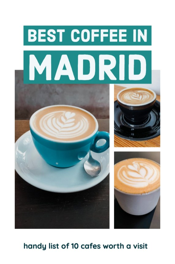 best coffee in Madrid - handy list of 10 cafes worth a visit