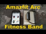 Amazfit Arc from Xiaomi – A  $38 Budget Friendly Fitness Tracker