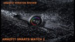 Huami Amazfit Stratos Smartwatch 2 Review – English Subtitles