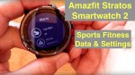 Anazfit Xiaomi Huami Stratos (Smartwatch 2): Deep Dive into Sports Fitness Data and Settings