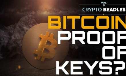 Bitcoin Proof Of Keys Explained (Crypto)