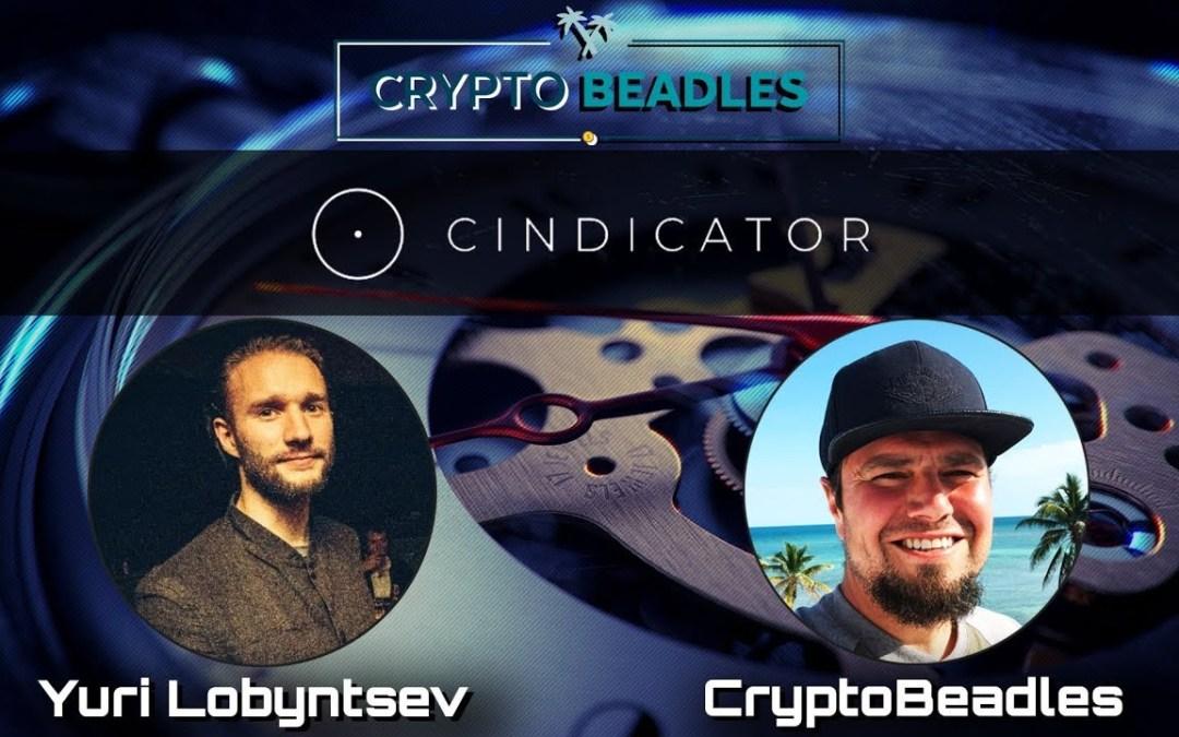 ⎮Cindicator⎮⎮CND⎮Blockchain and Crypto Chat w/Yuri Lobyntsev