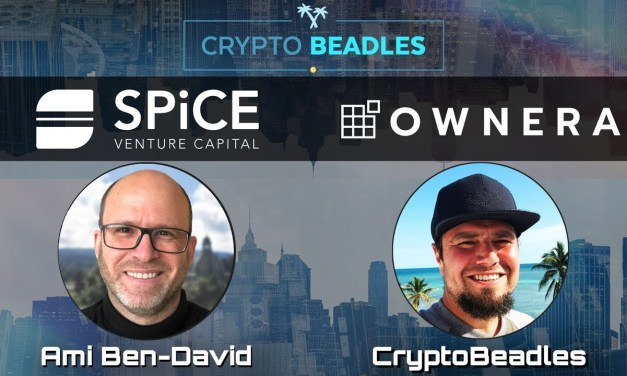 ⎮Ami Ben-David⎮SPiCE VC⎮Ownera⎮Crypto⎮Blockchain⎮Tokenizing the world