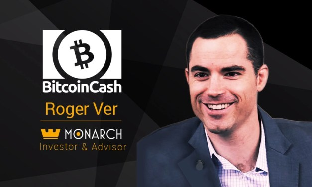 PR: Roger Ver Joins Monarch as Investor & Advisor, Bitcoin Cash Now Supported In-App – Bitcoin News