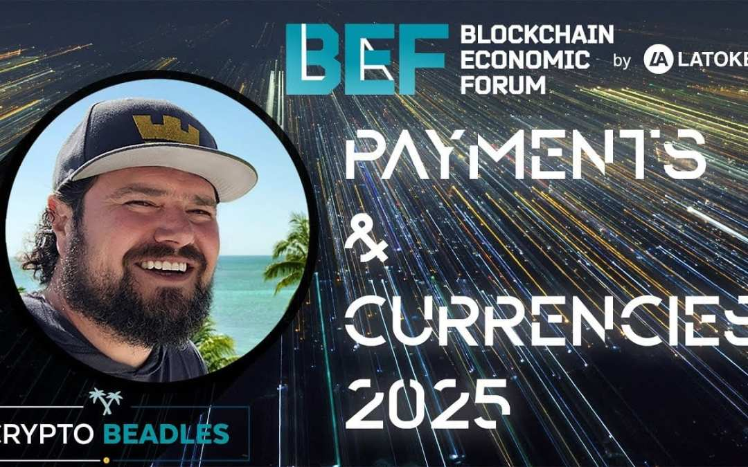 ⎮BEFLATOKEN Payments Panel 2025⎮Cryptocurrency Panel at LAToken's Blockchain Economic Forum in SF