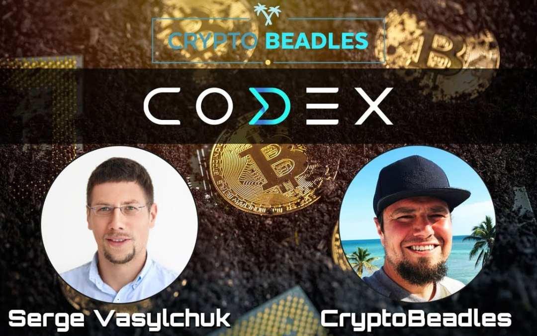 ⎮Codex⎮Blockchain and Crypto Exchange Q&A with CEO Serge Vasylchuk