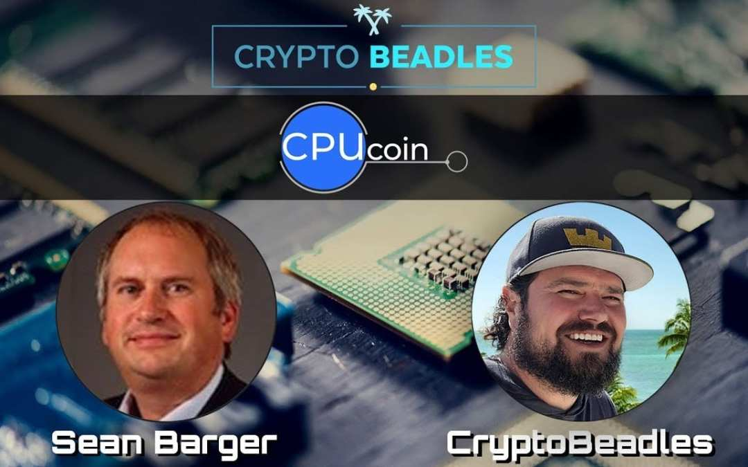 ⎮CPUcoin⎮From Tetris to Crypto and Blockchain, meet Sean Barger