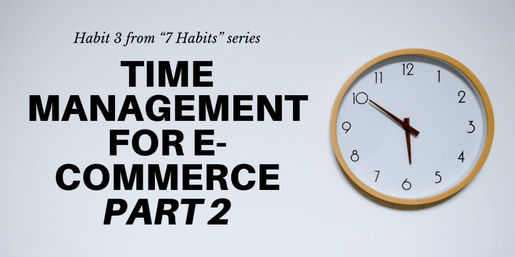 time management for ecommerce
