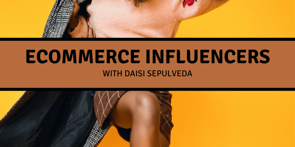 Ecommerce Influencers
