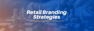 retail branding strategies