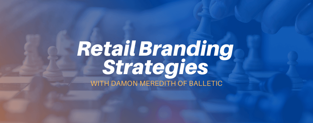 retail branding strategies