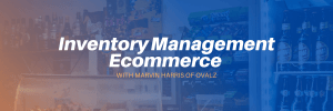 Inventory Management E-commerce