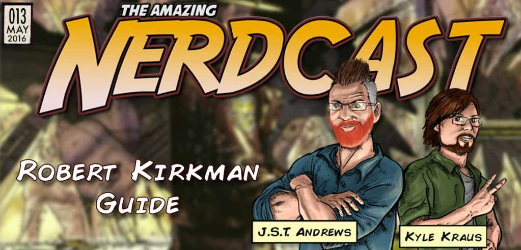 13 – Robert Kirkman: The Walking Dead, Invincible & Outcast