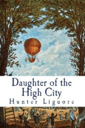 Daughter of the High City