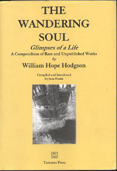 The Wandering Soul: Glimpses of a Life - A Compendium of Rare and Unpublished Works