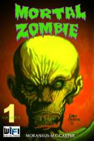 Mortal Zombie #1