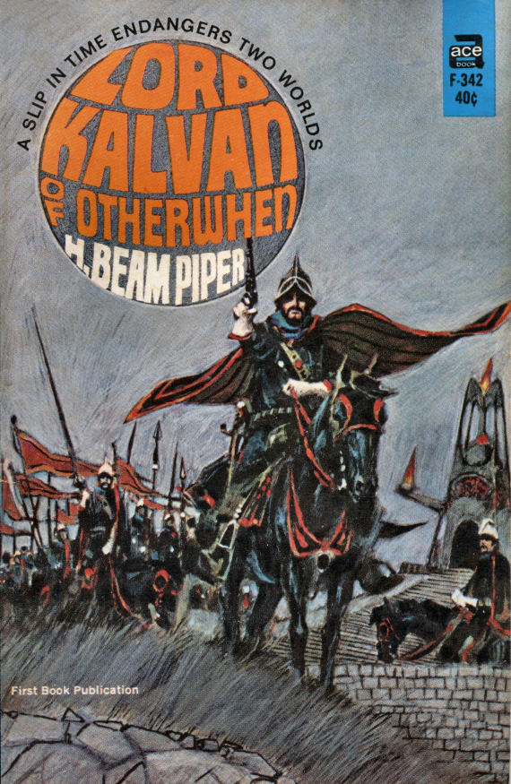 Figure 2 - H. Beam Piper's Lord Kalvan of Otherwhen cover by Jack Gaughan CENTER