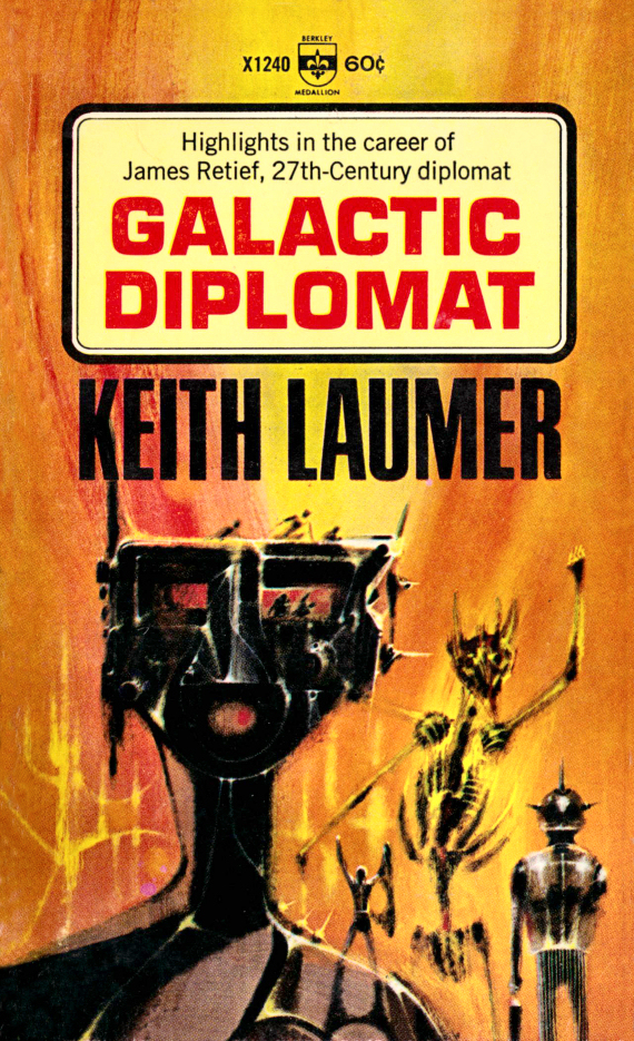 Figure 7 - Keith Laumer's Galactic Diplomat cover by Richard Powers CENTER