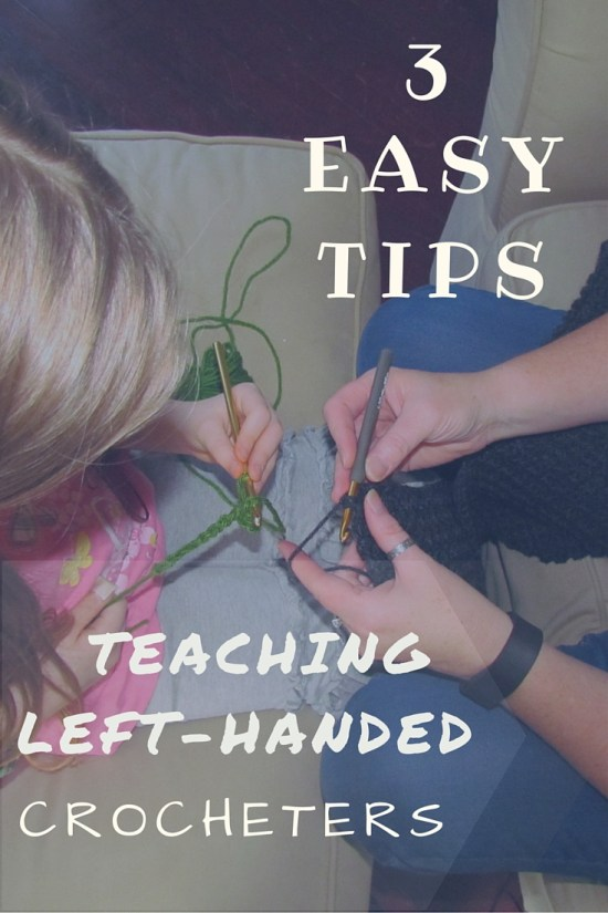 3 Tips for Teaching Left-handed Crochet