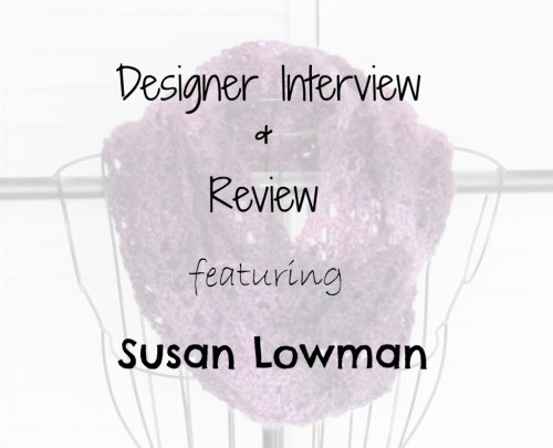 Designer Interview & Review featuring Susan Lowman