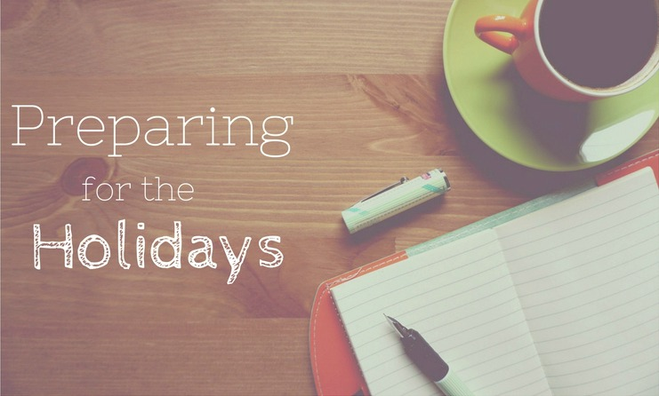 Preparing for the Holidays - Tips to make sure  you have time for all your gift making this holiday season.
